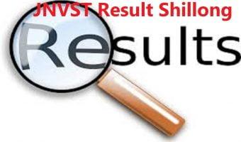 Navodaya Result 2020 Shillong JNVST Result 2020